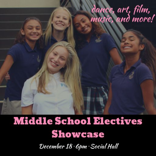 Middle School Electives Showcase Dec 18, 2018